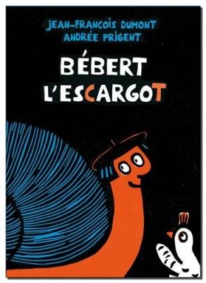 """Afficher """"Bébert l'escargot"""""""