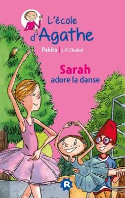 """Afficher """"Ecole d'Agathe (L') n° 3 Sarah adore la danse"""""""