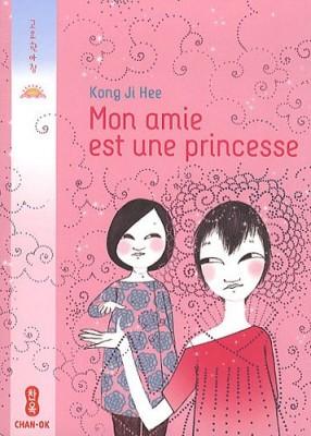 """Afficher """"Mon amie est une princesse"""""""