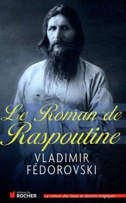 """Afficher """"Le roman de Raspoutine"""""""