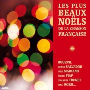 """Afficher """"Les Plus beaux Noëls de la chanson française"""""""