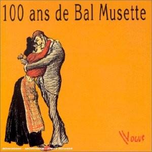 """Afficher """"100 Ans de bal musette"""""""