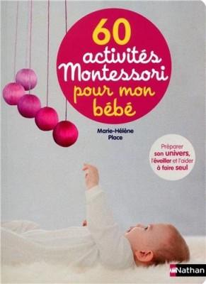 """Afficher """"60 activités Montessori pour mon bébé"""""""