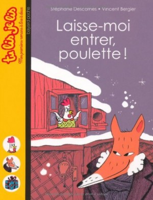 """Afficher """"Laisse-moi entrer, Poulette !"""""""