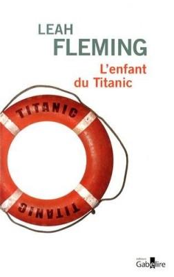 """Afficher """"L' enfant du titanic"""""""