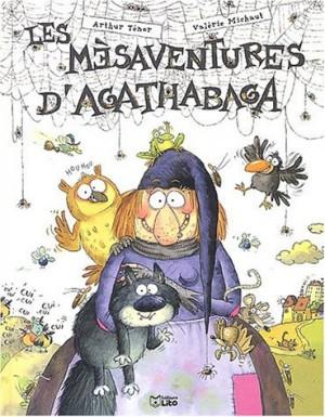 """Afficher """"Les mésaventures d'Agathabaga"""""""