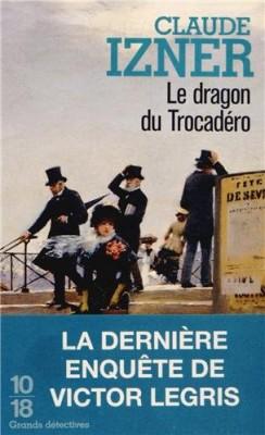 vignette de 'Le dragon du Trocadéro (Claude Izner)'