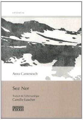 vignette de 'Sez Ner (Arno CAMENISCH)'