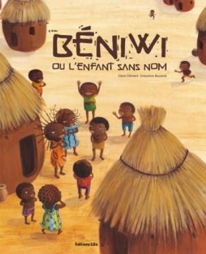 """Afficher """"Béniwi ou L'enfant sans nom"""""""