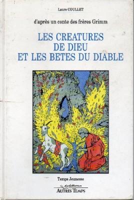 """Afficher """"Les créatures de Dieu et les bêtes du diable"""""""