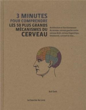 """Afficher """"3 minutes pour comprendre les 50 plus grands mécanismes du cerveau"""""""