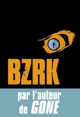 vignette de 'Bzrk n° 1 (Michael Grant)'