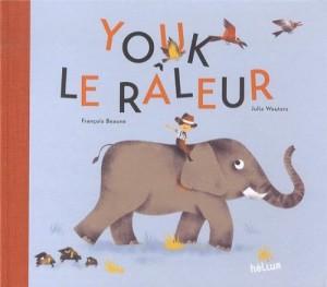 """Afficher """"Youk le râleur"""""""