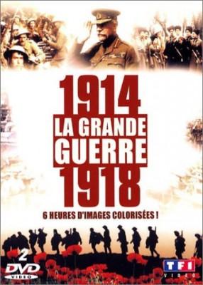 """Afficher """"1914-1918 : La Grande guerre"""""""