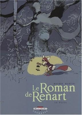 """Afficher """"Le roman de Renart n° 02 Le puits"""""""