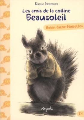 """Afficher """"Les amis de la colline Beausoleil n° 1 Robin cache-noisettes"""""""