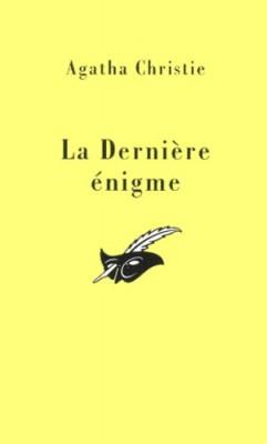 """Afficher """"La Dernière énigme"""""""
