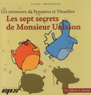 """Afficher """"sept secrets de Monsieur Unisson (Les )"""""""