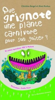 """Afficher """"Que grignote une plante carnivore pour son goûter ?"""""""