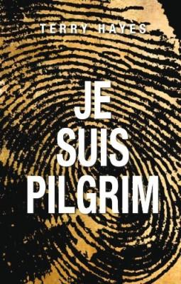 vignette de 'Je suis Pilgrim (Terry HAYES)'