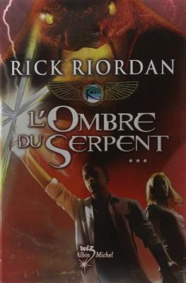 """Afficher """"Kane chronicles n° 3 Ombre du serpent (L')"""""""
