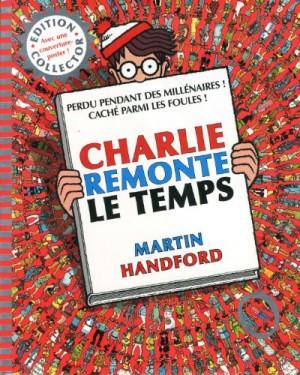 """Afficher """"Où est passé Charlie ? Charlie remonte le temps"""""""