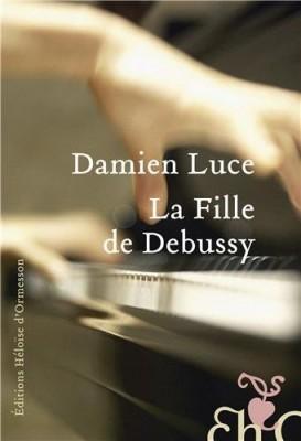 vignette de 'La fille de Debussy (Damien Luce)'