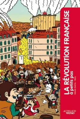 """Afficher """"La Révolution française à petits pas"""""""