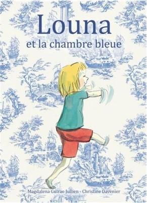 vignette de 'Louna et la chambre bleue (Magdalena Guirao-Jullien)'