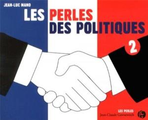"""Afficher """"Les perles des politiques"""""""