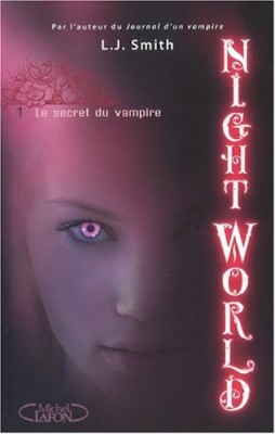 vignette de 'Night world n° 1<br /> Le secret du vampire (L. J. Smith)'