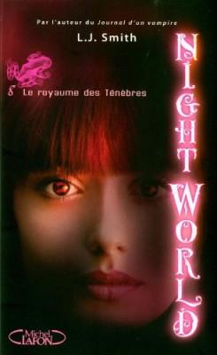 "Afficher ""Night world n° 8 Le royaume des ténèbres"""