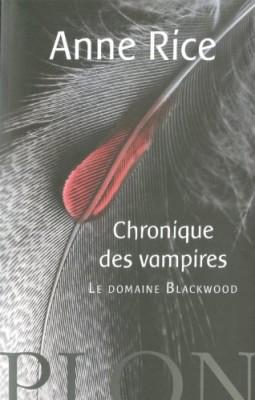 """Afficher """"Chroniques des vampires n° 9 Le domaine Blackwood"""""""