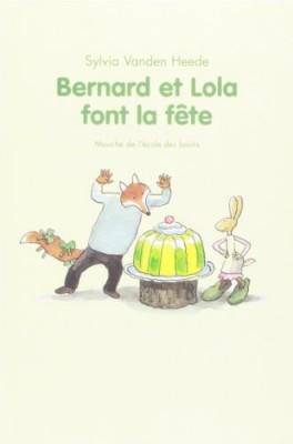 "Afficher ""Bernard et Lola font la fête"""