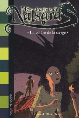 """Afficher """"Les Dragons de Nalsara n° 6 La colère de la strige"""""""