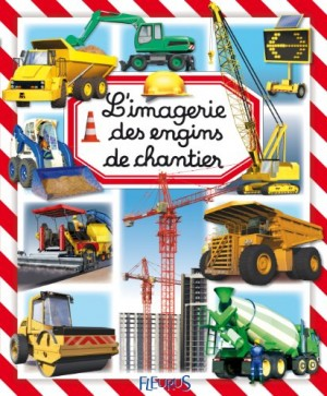 "Afficher ""Imagerie des engins de chantier (L')"""