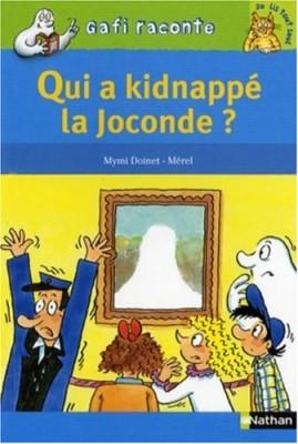 """Afficher """"Qui a kidnappé la Joconde ?"""""""