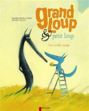 """Afficher """"Grand Loup & Petit Loup Grand Loup et petit loup"""""""