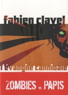 "Afficher ""Evangile cannibale (L')"""