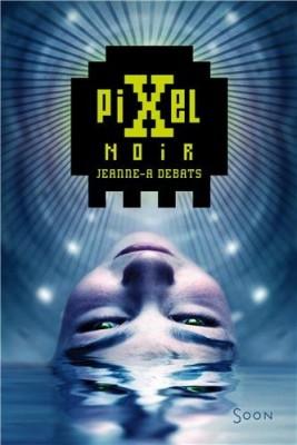 vignette de 'Pixel noir (Jeanne A DEBATS)'