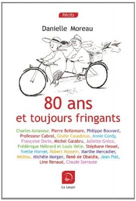 """Afficher """"80 ans et toujours fringants"""""""