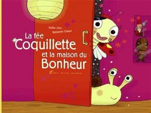 """Afficher """"La fée Coquillette et la maison du bonheur"""""""