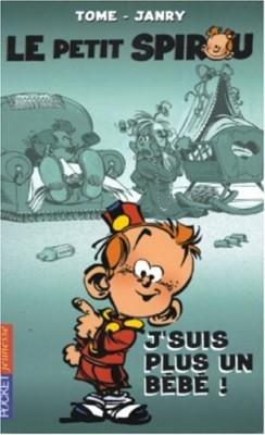 """Afficher """"Le petit Spirou n° 4 J'suis plus un bébé !"""""""