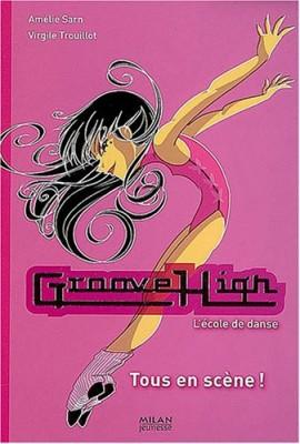 """Afficher """"Groove high n° 7 Tous en scène !"""""""