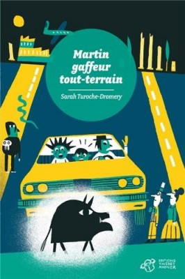 "Afficher ""Martin, gaffeur tout-terrain"""
