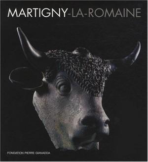 "Afficher ""Martigny-La-Romaine"""