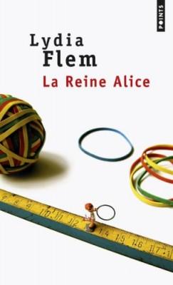 vignette de 'La reine Alice (Lydia Flem)'