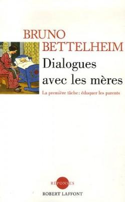 """Afficher """"Dialogues avec les mères"""""""