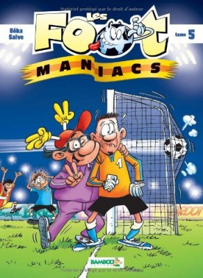 "Afficher ""Les foot-maniacs n° 5"""