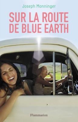 vignette de 'Sur la route de blue earth (Joseph Monninger)'